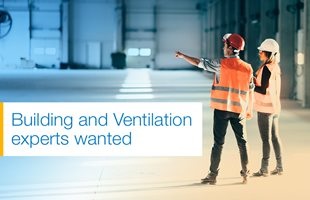 Building and Ventilation experts wanted